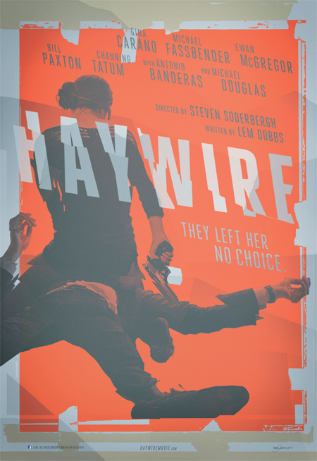 A Haywire posztere