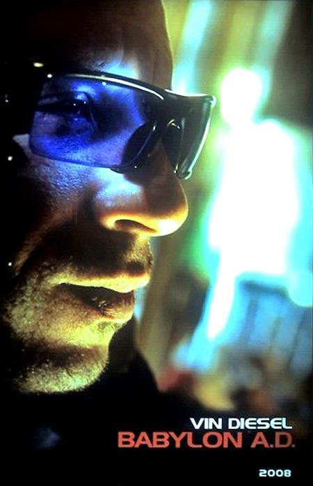 babylon a.d. poszter: Vin Diesel napszemüvegben