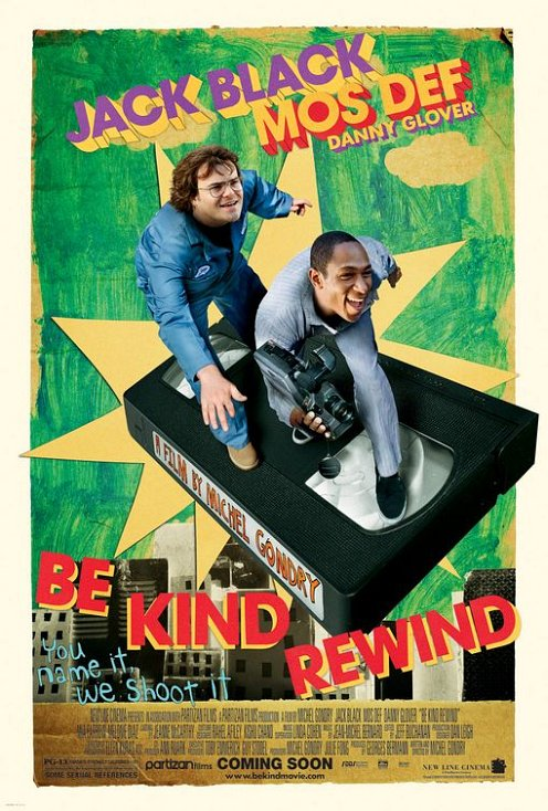 Be Kind Rewind poster - Gondry movie with Jack Black and Mos Def