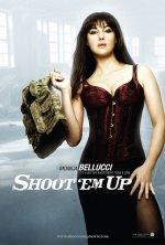 Shoot 'em up poster: Monica Bellucci